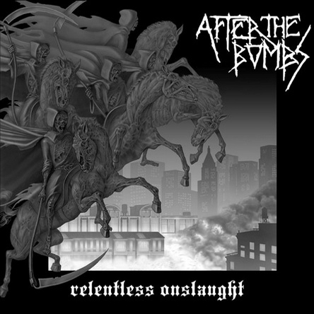 AFTER THE BOMBS - Relentless Onslaught LP