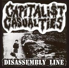CAPITALIST CASUALTIES - Dissasembly Line CD