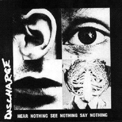 DISCHARGE - Hear Nothing