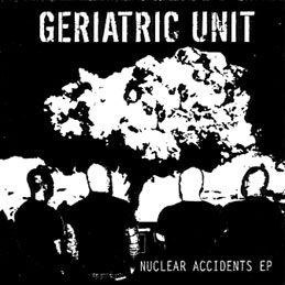 GERIATRIC UNIT - Nuclear accidents CD