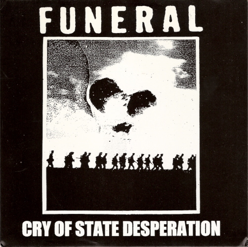 FUNERAL - Cry Of State Desperation EP