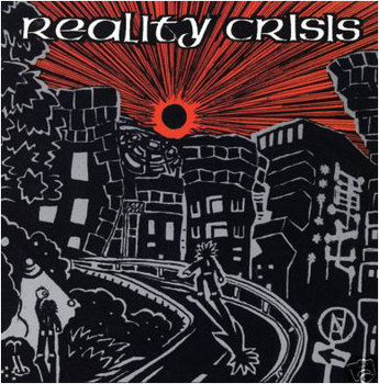REALITY CRISIS - Open The Door And Into The New Chaotic World LP
