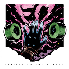 ED - Nailed To The Board LP