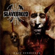 SLAVEBREED - Pain Syndicate CD