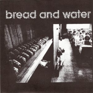 BREAD AND WATER / REASON OF INSANITY split EP