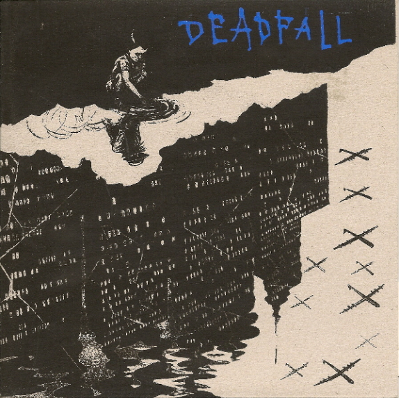 DEADFALL - Keep Telling Yourself It´s Ok EP