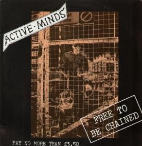 ACTIVE MINDS - Free to be chained LP