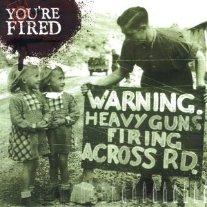 YOU'RE FIRED - s/t EP