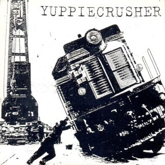 YUPPIECRUSHER - Results? / The United States Of Genocide EP