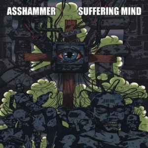 ASSHAMMER / SUFFERING MIND split LP