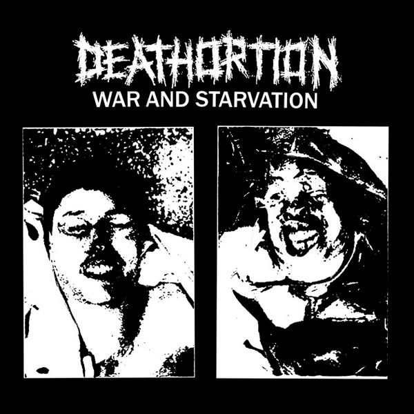 DEATHORTION - War And Starvation EP