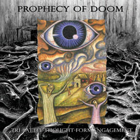 PROPHECY OF DOOM - Tri-Battle-Thought-Form Engagement EP