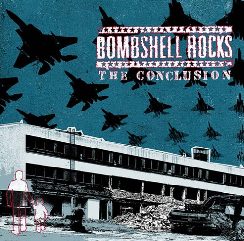 BOMBSHELL ROCKS - The Conclusion LP