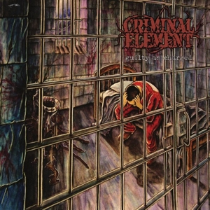 CRIMINAL ELEMENT - Guilty as charged LP