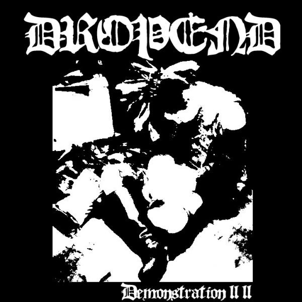 DROPEND - Demonstration 2011 EP