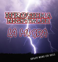 HIROSHIMA NIGHTMARE / LA MIGRA split mini CD