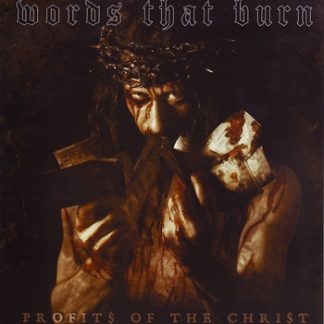 WORDS THAT BURN - Profits Of The Christ EP