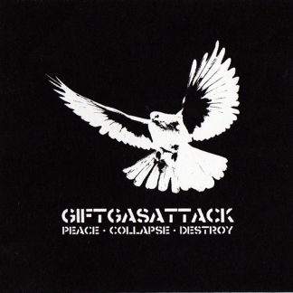 GIFTGASATTACK - Peace // Collapse // Destroy 5´EP