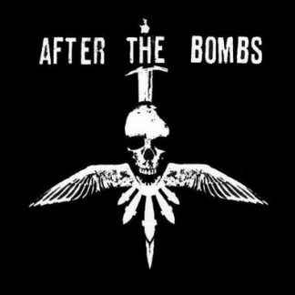 AFTER THE BOMBS - Terminal Filth Stench Bastard EP