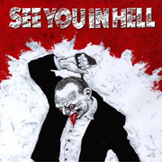 PR 017 SEE YOU IN HELL - Umět se prodat CASS
