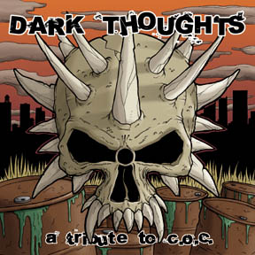 V/A DARK THOUGHTS - A tribute to C.O.C. EP
