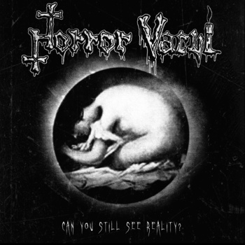 HORROR VACUI - Can You Still See Reality EP