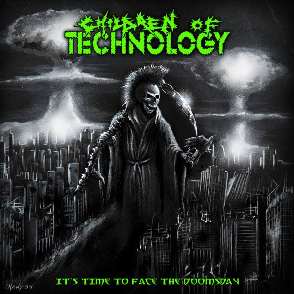 CHILDREN OF TECHNOLOGY - It´s time to face doomsday LP