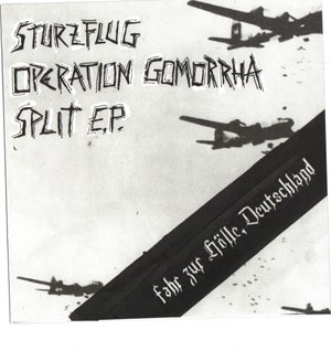 OPERATION GOMORRHA / STURZFLUG split EP