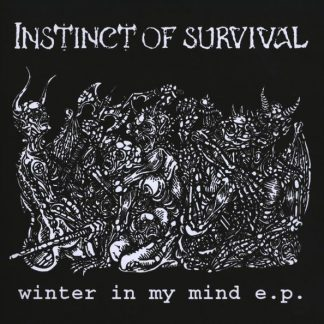 INSTINCT OF SURVIVAL - Winter In My Mind EP