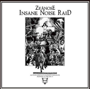 ZYANOSE - Insane Noise Raid LP