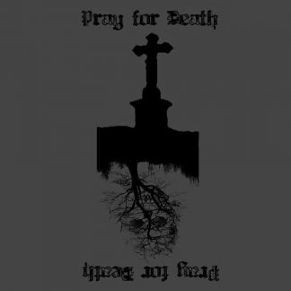 PR 067 PRAY FOR DEATH - s/t EP