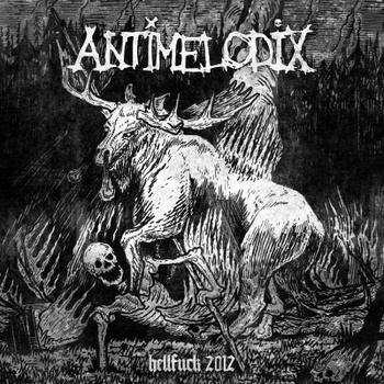 ANTIMELODIX - Hellfuck 2012 EP