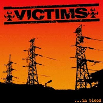 VICTIMS - ...In Blood LP