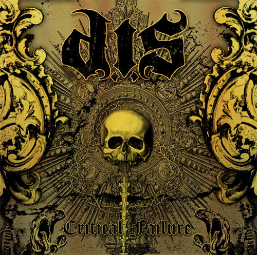 D.I.S. - Critical Failure LP
