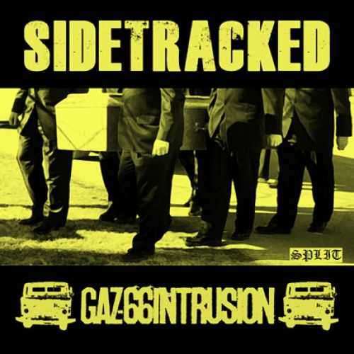SIDETRACKED / GAS-66INTRUSION split EP