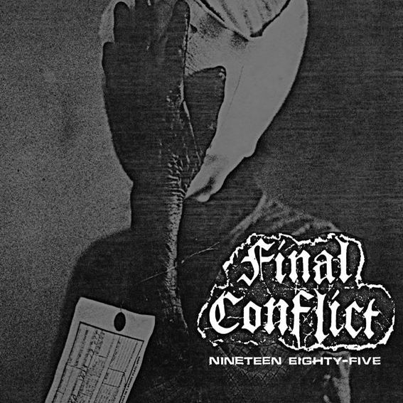 FINAL CONFLICT - Nineteen Eighty-Five Demo LP
