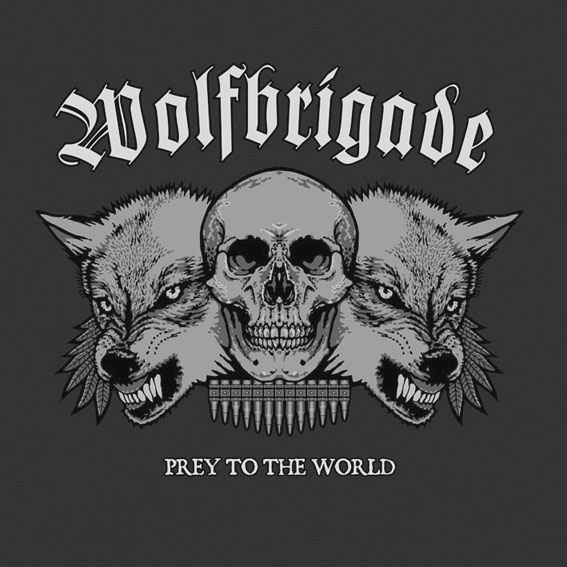 WOLFBRIGADE - Prey To The World LP