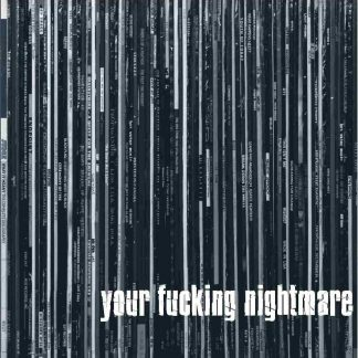 YOUR FUCKING NIGHTMARE - s/t LP
