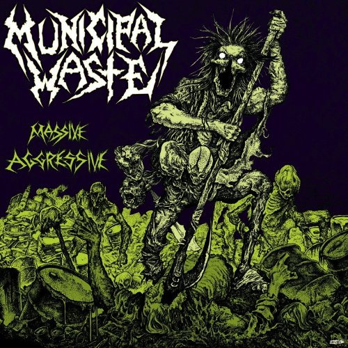 MUNICIPAL WASTE - Massive Aggressive LP