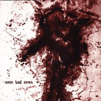 PR 002 MORE BAD NEWS - s/t EP