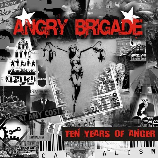 ANGRY BRIGADE - Ten Years of Anger CD