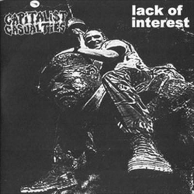 CAPITALIST CASUALTIES / LACK OF INTEREST split EP