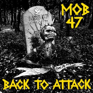 MOB 47 - Back To Attack 2xLP