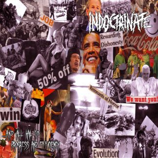 INDOCTRINATE - ... and all hail to progress and efficiency EP