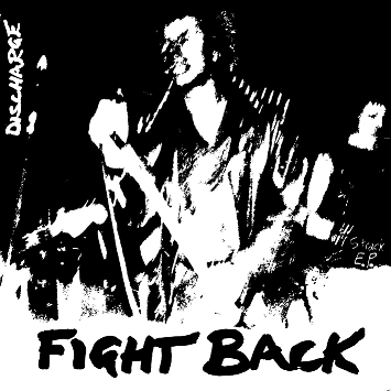 DISCHARGE - Fight Back EP