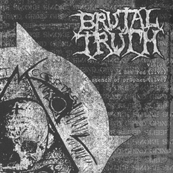 BRUTAL TRUTH / RUPTURE split EP