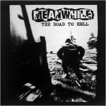 MEANWHILE - Road To Hell LP