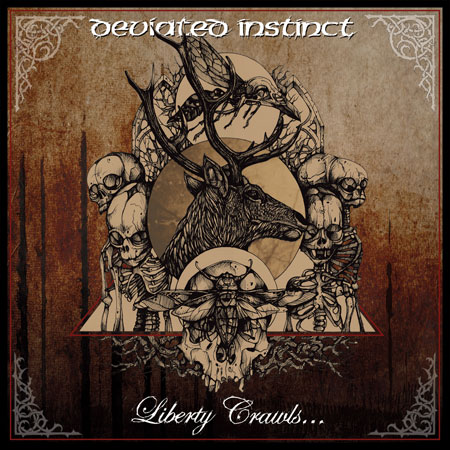 DEVIATED INSTINCT - Liberty Scrawls to the Sancturay of Slaves LP