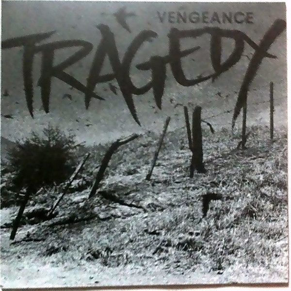TRAGEDY - Vengeance LP