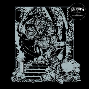 USURPRESS – Trenches of the Netherworld LP